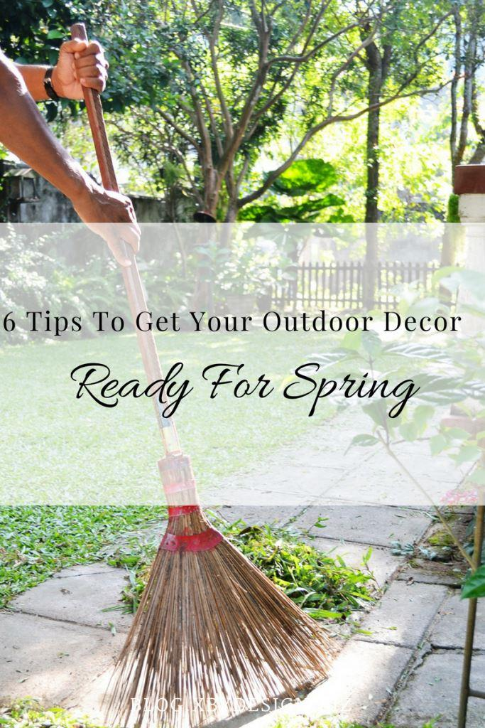 6 Tips To Get Your Outdoor Decor Ready For Spring