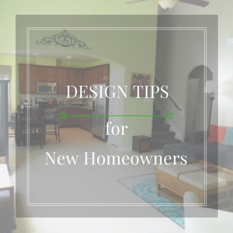Design Tips for New Homeowners