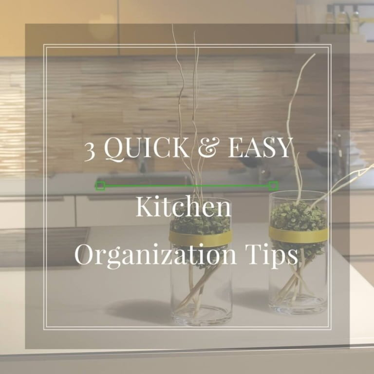 3 Tips to Organize Your Kitchen