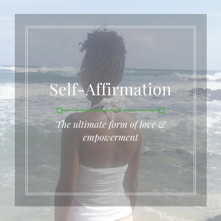 Self-Affirmation: Discover, Learn, & Be Who You Are