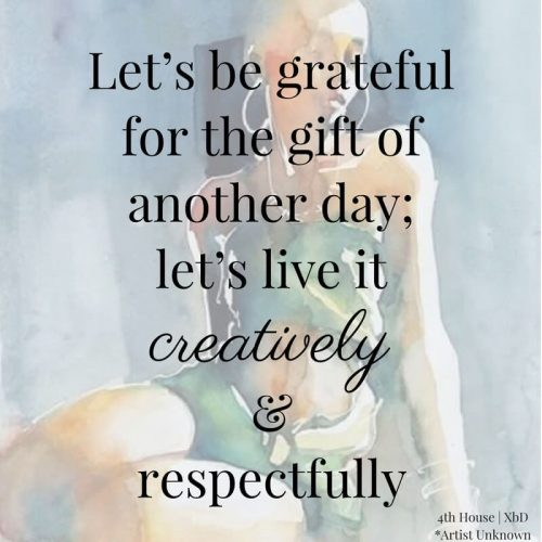 Being grateful for each day