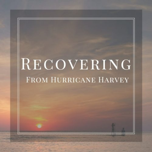 Recovering from Hurricane Harvey