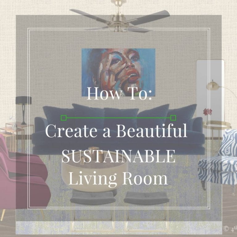 How to Create a Beautiful Sustainable Living Room