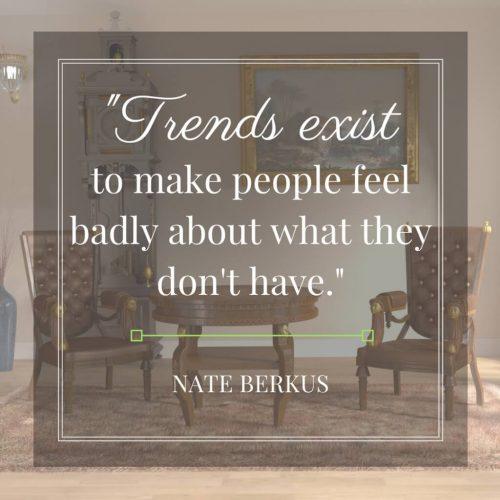 Nate Berkus quote on trends
