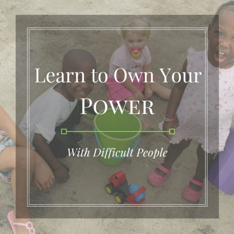 How to Own Your Power With Difficult People in 3 Steps
