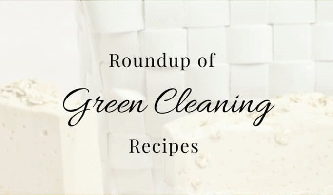 Roundup Of All Natural Homemade Cleaning Products