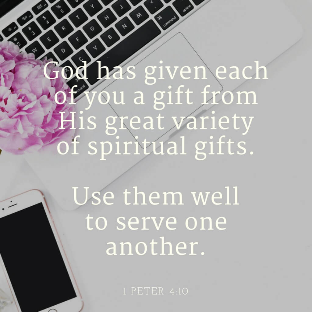 Use Your Gifts to Serve Others