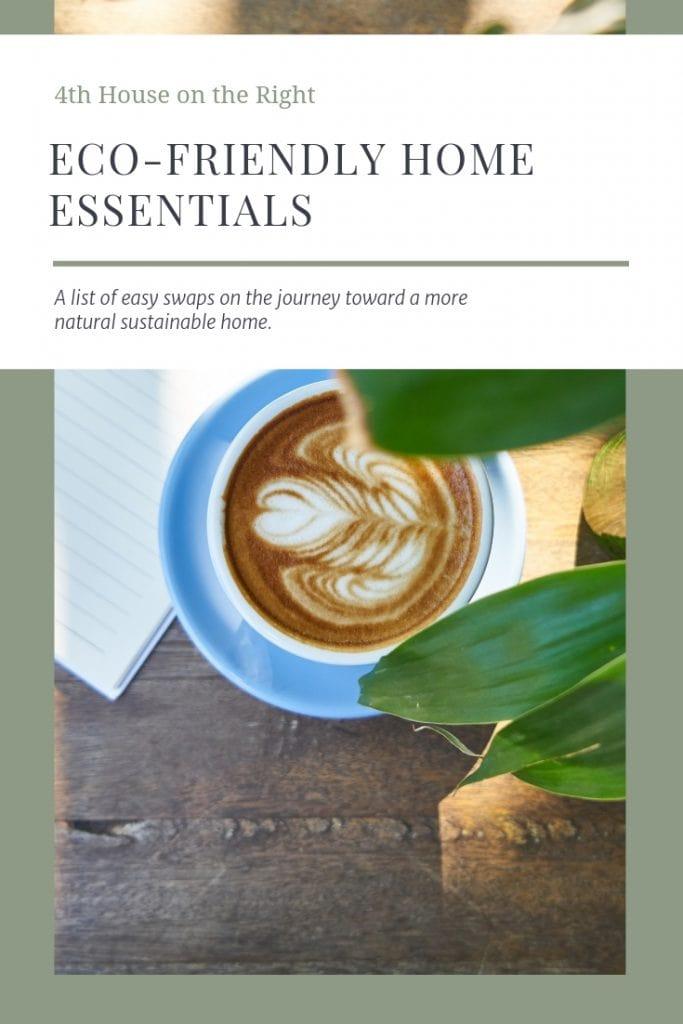 Eco-Friendly Home Essentials