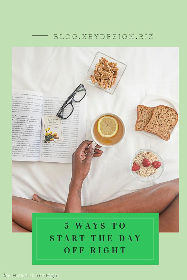 5 Morning Rituals To Start The Day Off Right